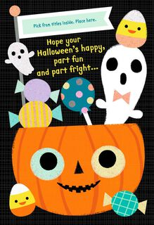 Fun, Frights and Sweet Treats Pick a Title Halloween Card for Him,