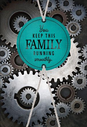 You Keep This Family Running Smoothly Father's Day Card