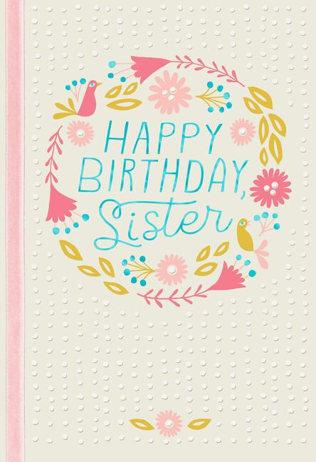 Wishing You Happiness Birthday Card For Sister Greeting Cards