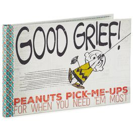 Good Grief! Peanuts® Pick-Me-Ups for When You Need 'Em Most Book, , large