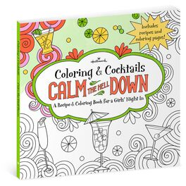 Calm the Hell Down: Recipe & Coloring Book for Girls' Night, , large