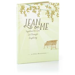 Lean on Me: Together We Can Get Through Anything Gift Book, , large
