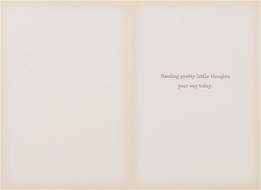 Pretty Little Thoughts Just Because Card,