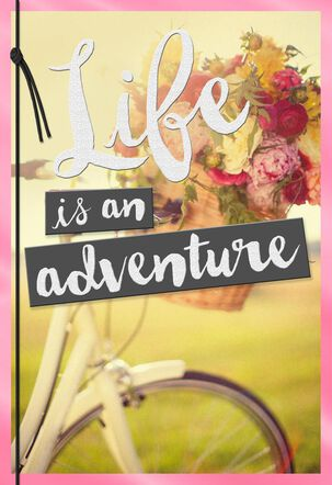 Life Is An Adventure Bicycle Birthday Card for Daughter