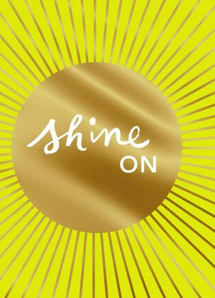 Shine On Blank Card