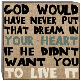 God Put the Dream in Your Heart Box Sign, 4x4, , large