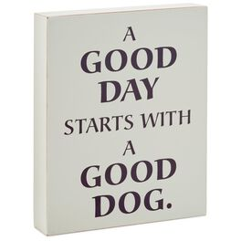 Good Day Good Dog Wood Quote Sign, 7x6, , large