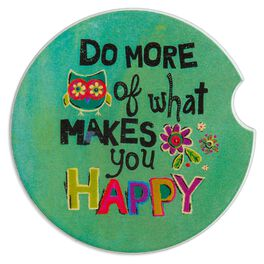Natural Life Car Coaster Do More of What Makes You Happy, , large