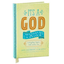 It's a God Thing: Everyday Signs God Loves You Gift Book, , large