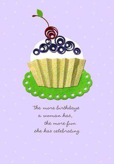 More Birthdays, More Celebrating Birthday Card,