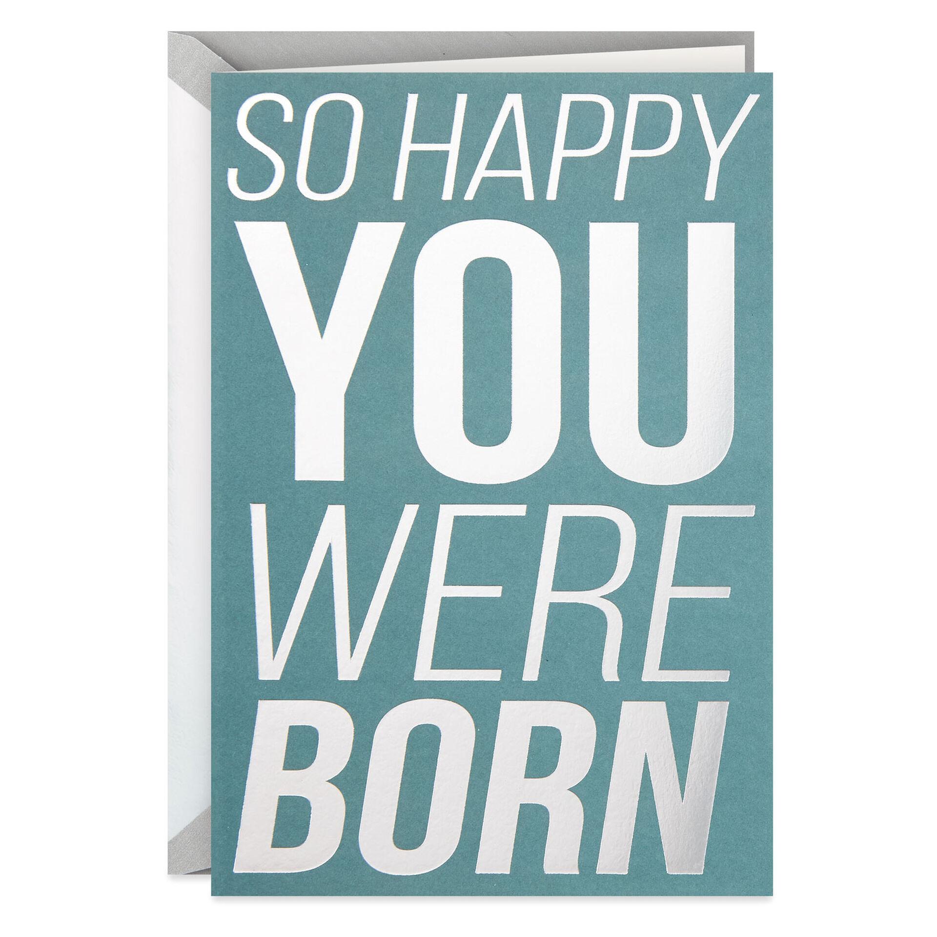 So Happy You Were Born Birthday Card