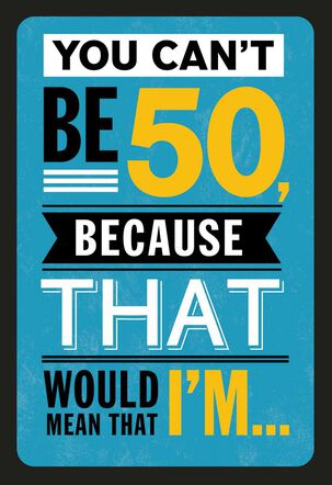 Denial at 50 Funny Birthday Card