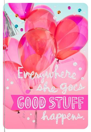 Balloons Good Stuff Happens Birthday Card