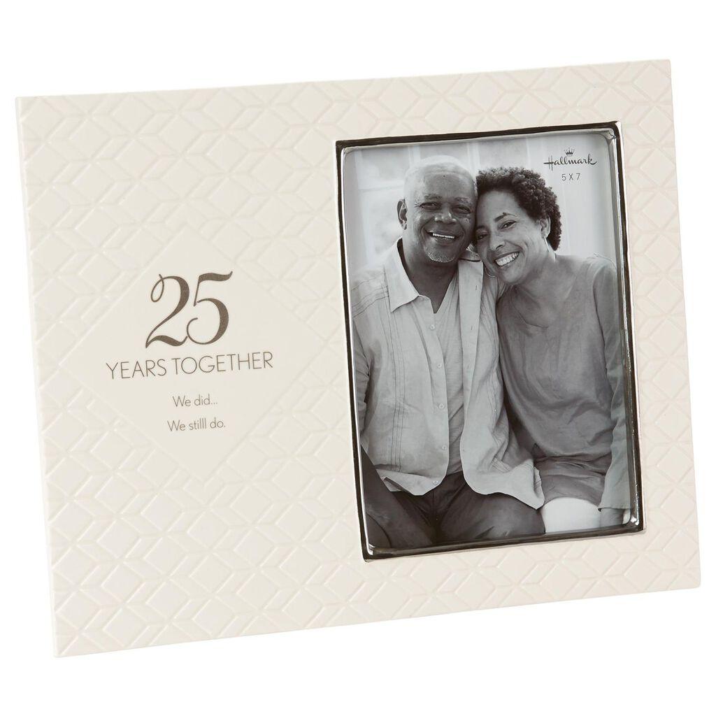 Still Do 25th Anniversary Picture Frame, 5x7 - Picture Frames - Hallmark