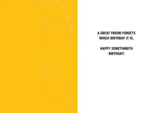 """Happy """"Somethingth"""" Friend Birthday Card,"""