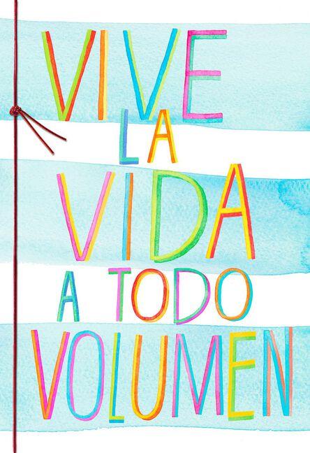 Live Out Loud Spanish Language Birthday Card