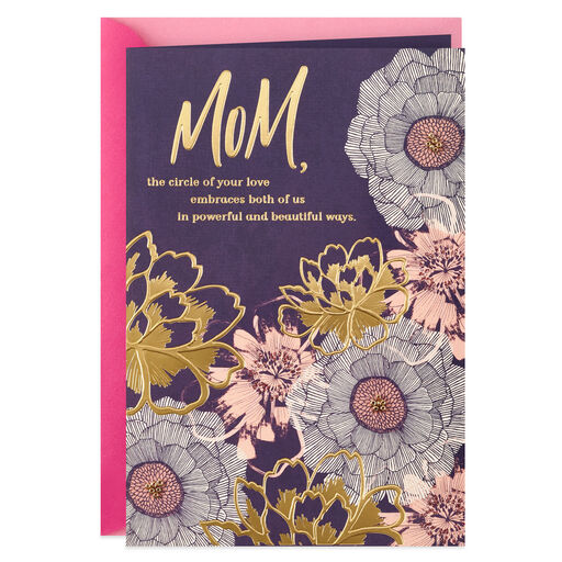 The Circle Of Your Love Mothers Day Card For