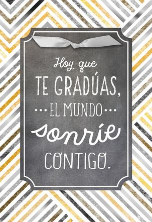 The World Is Smiling With You Spanish-Language Graduation Card