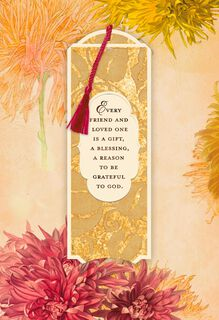 Every Friend and Loved One Is a Gift Thanksgiving Card With Bookmark,