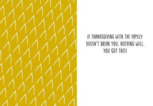 You Got This Thanksgiving Card,