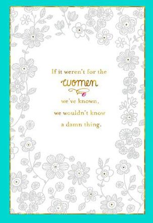 The Women We've Known Blank Card