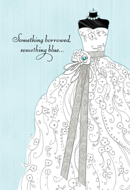 Something Borrowed, Something Blue Wedding Card - Greeting Cards ...