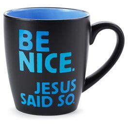 Be Nice Faith Ceramic Mug, , large