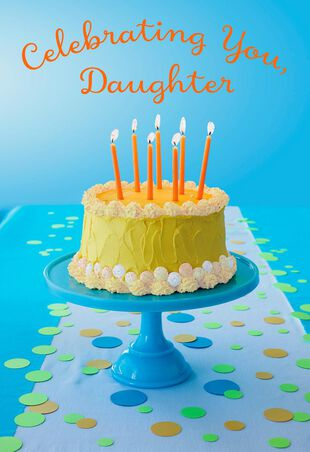 One Big Slice Of Happy Birthday Card For Daughter