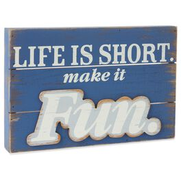 Life Is Short Rustic Wood Sign, , large
