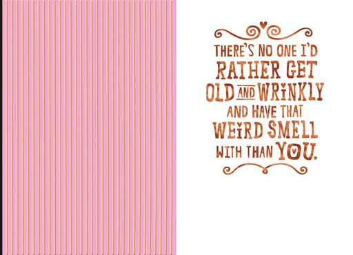 Old and Wrinkly Funny Anniversary Card,