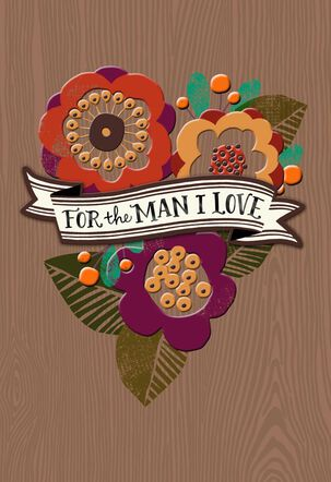 For the Man I Love Sweetest Day Card