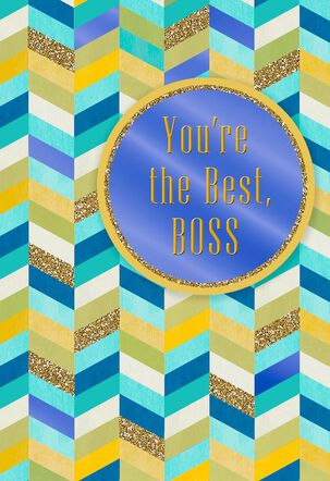 Chevron Pattern You're the Best Boss's Day Card