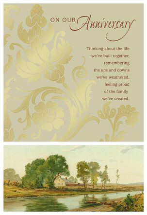 The Life We've Built Together Anniversary Card