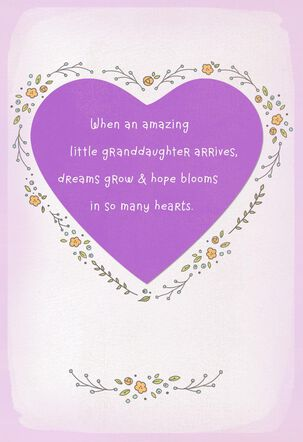 Dreams Grow and Hope Blooms New Baby Granddaughter Card