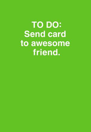 To-Do List Friendship Card