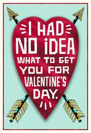 You Have Me Valentine's Day Card