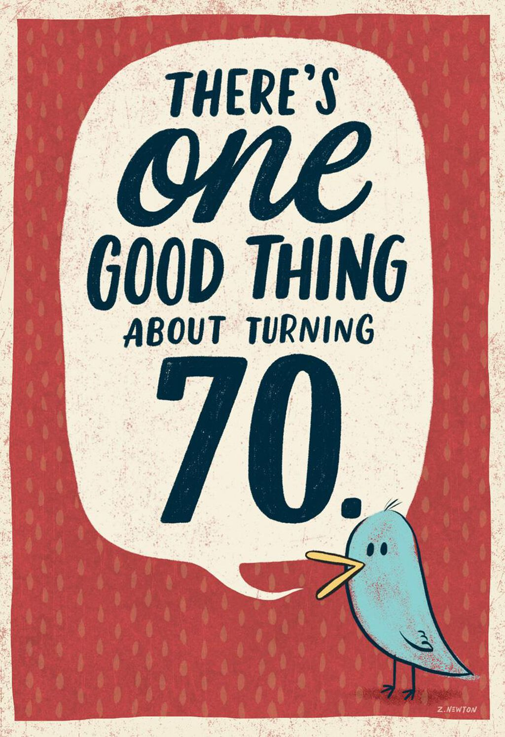 Good Thing About Turning 70 Funny Birthday Card