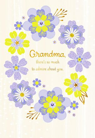 Grandma I Admire the Life You Live Mother's Day Card