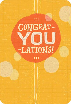 It's All You Congratulations Card