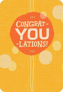 It's All You Congratulations Card,