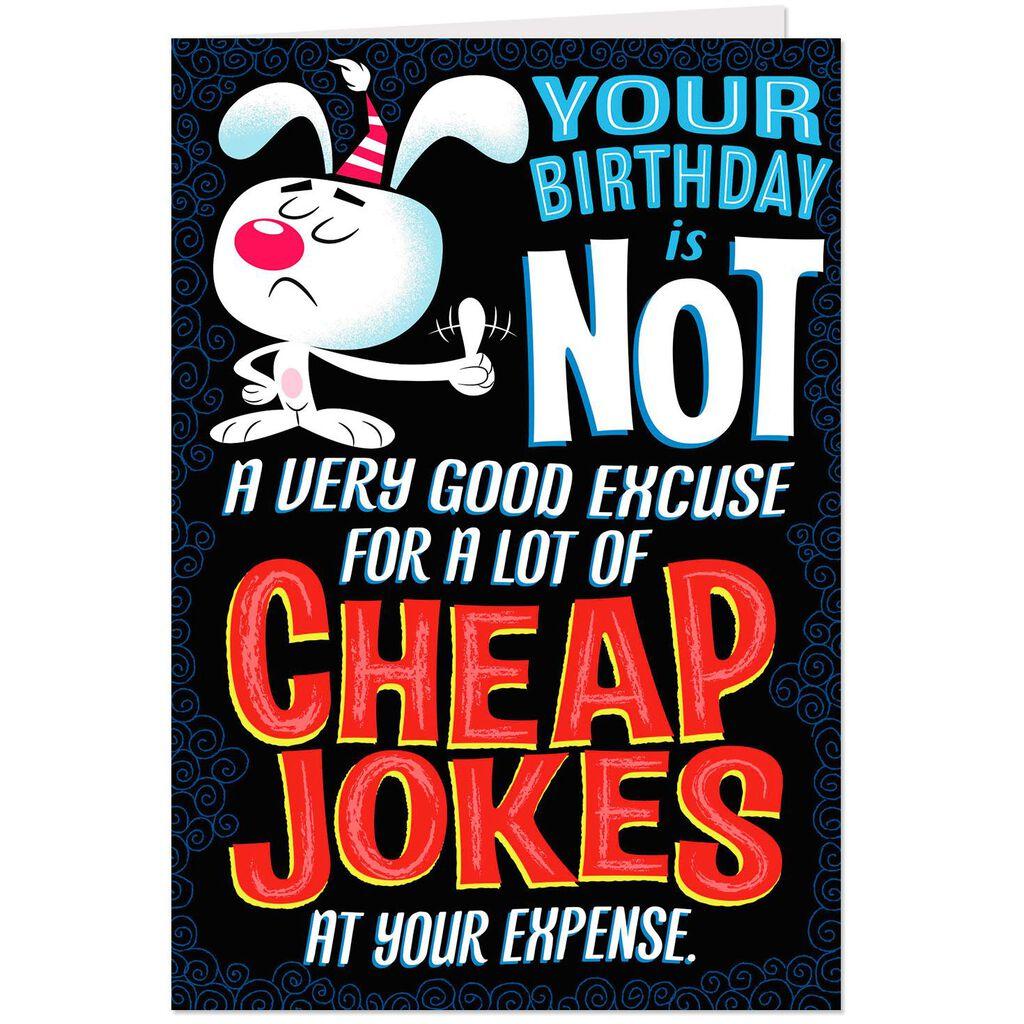 Cheap Jokes Birthday Card