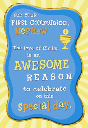 An Awesome Reason First Communion Card for Nephew