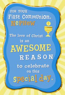 An Awesome Reason First Communion Card for Nephew,