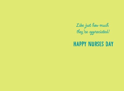 Highly Trained and Highly Appreciated Nurses Day Card,