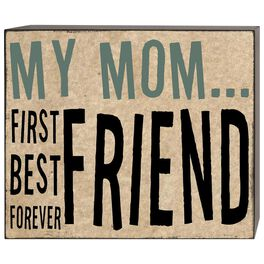 Mom…Best Friend Forever Box Sign, 6x5, , large