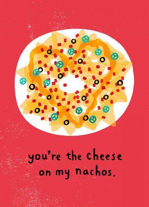 Nacho Cheese Valentine's Day Card