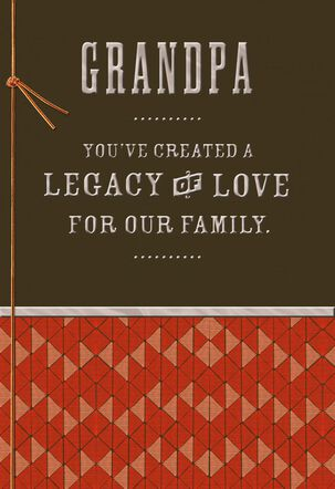 Legacy of Love Father's Day Card for Grandpa