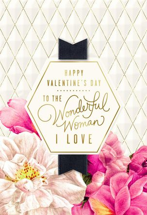 Flowers and Diamonds Wonderful Woman Valentine's Day Card
