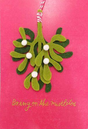 Bring On the Mistletoe Christmas Card