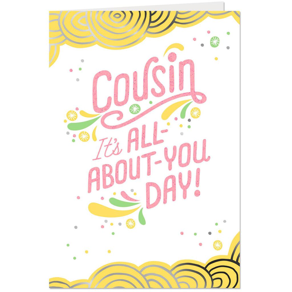 You Deserve Every Second Of Happy Birthday Card For Cousin